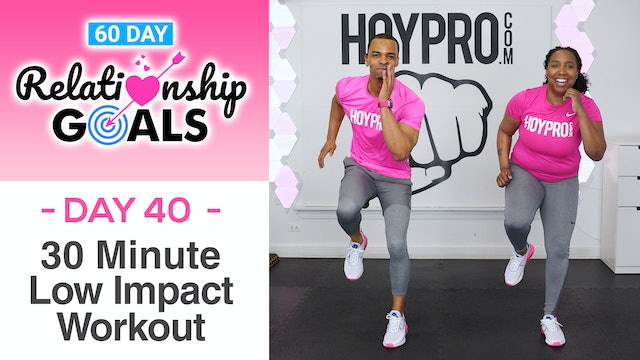 30 Minute AFFECTION Low Impact Workout - Relationship Goals #40