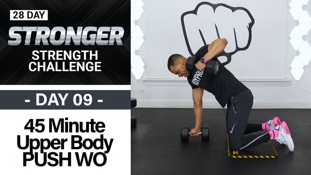 45 Minute Chest, Back, Shoulders & Tris Upper Body Workout - STRONGER #09