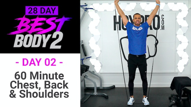 60 Minute Chest, Shoulders, Back & Tris Upper Body Workout - Best Body 2 #02