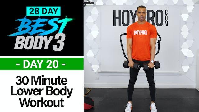 30 Minute Lower Body Strength Workout - Best Body 3 #20