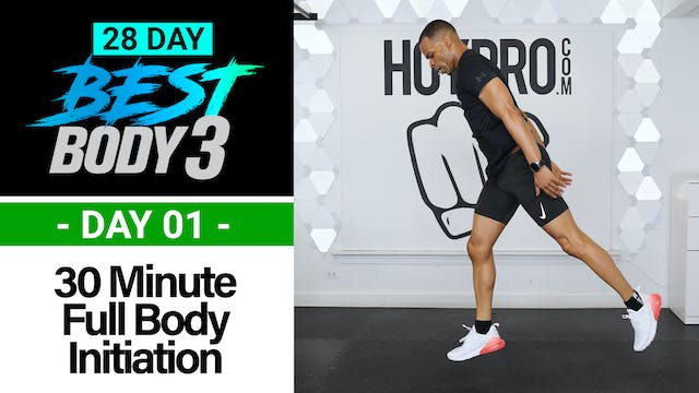 30 Minute Best Body 3 Initiation - Total Body Workout + Abs - Best Body 3 #01
