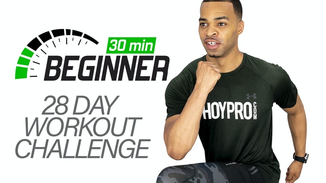 Beginners 30 - 28 Day 30 Minute Beginners Challenge