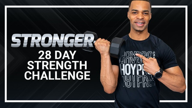 STRONGER - 28 DAY 45/30 Minute Strength Challenge