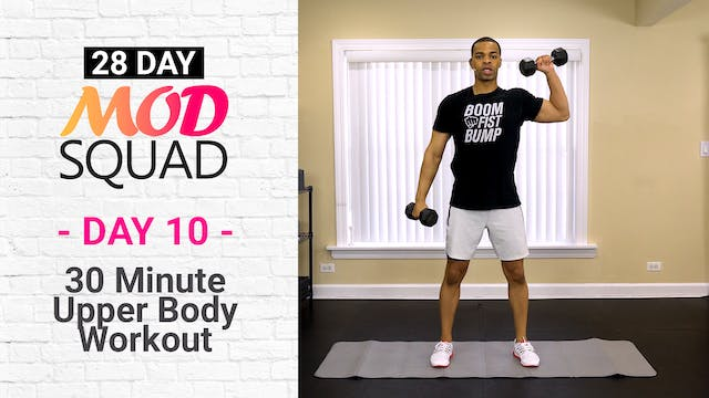 30 Minute Upper Body Workout - Mod Squad #10