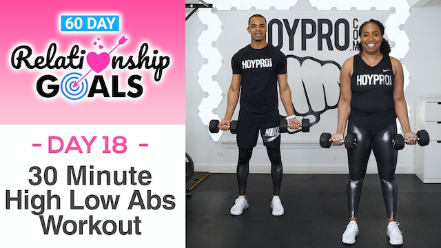 30 Minute SUPPORT Hi-Low Abs Full Body Workout - Relationship Goals #18