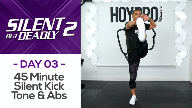 45 Minute Silent Kickboxing Tone & Abs - SBD2 #03