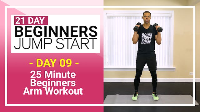 Day 09 - 25 Minute Complete Beginners Arms Workout