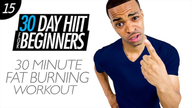 Beginners #15 - 30 Minute Fat Burning Workout