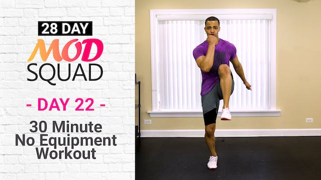 30 Minute No Equipment Workout - Mod Squad #22