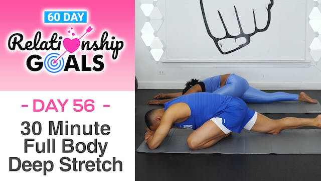 30 Minute DISCOVERY Deep Stretch Yoga Workout - Relationship Goals #56