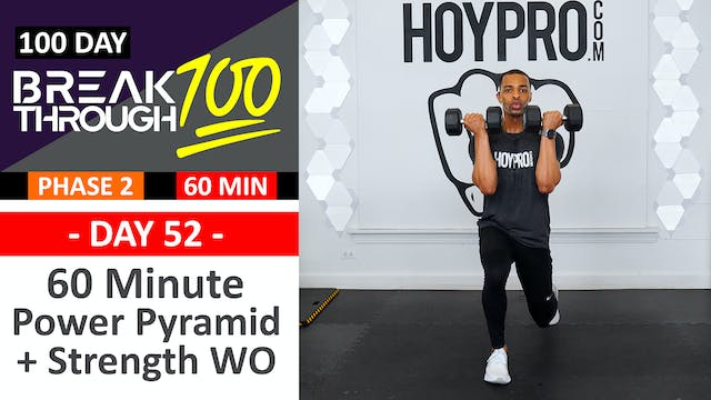 #52 - 60 Minute Power Pyramid & Strength Sets + Abs - Breakthrough100