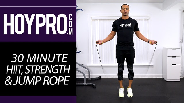 30 Minute HIIT, Strength & Jump Rope Advanced Workout