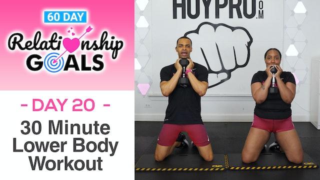 30 Minute ACCOUNTABILITY Lower Body & Butt Workout - Relationship Goals #20