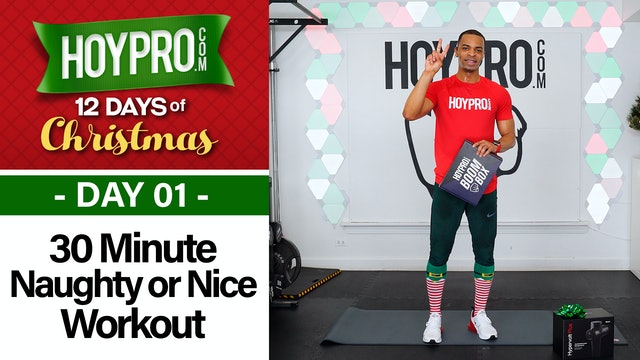30 Minute Naughty or Nice Workout - 12 Days of Christmas #01