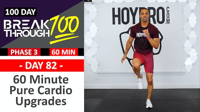 #82 - 60 Minute Pure Cardio Upgrades ...