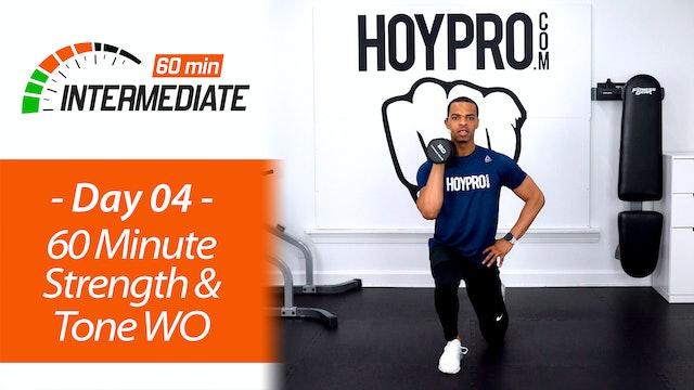 60 Minute Intermediate Total Body Tone & Strength  - Intermediate 60 #04