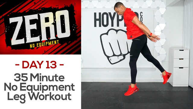 35 Minute No Equipment Lower Body Workout - ZERO #13