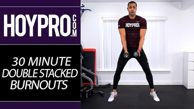 30 Minute Double Stacked Burnout Workout