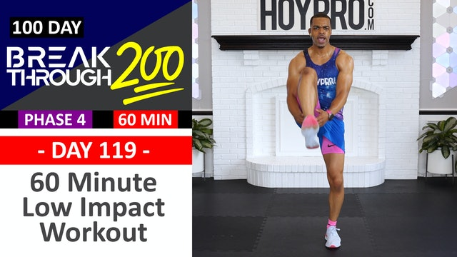 #119 - 60 Minute Low Impact No Equipment Workout - Breakthrough200