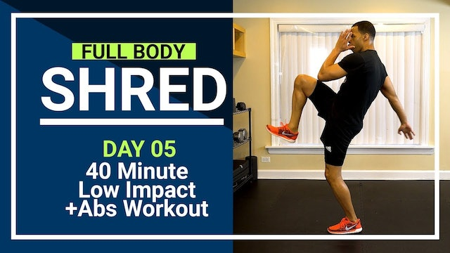 FBShred #05 - 40 Minute Low Impact Total Body Toning + Abs Workout