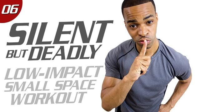 40 Minute Dorm Room Domination Quiet HIIT Workout - Silent But Deadly  #06