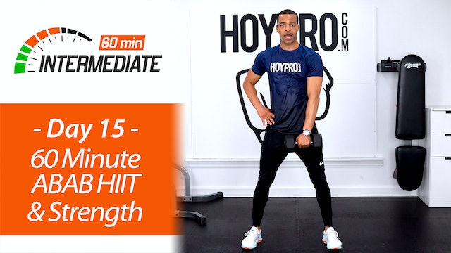 60 Minute ABAB HIIT & Strength Workout - Intermediate 60 #15