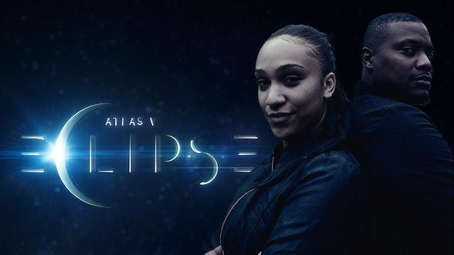 Atlas V Eclipse Season 1