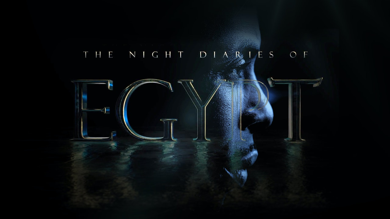 The Night Diaries of Egypt