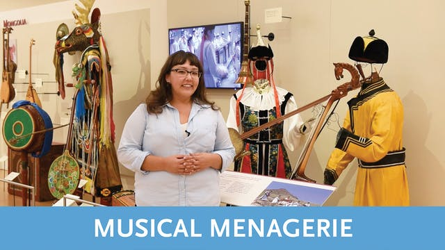 Musical Menagerie Tour   Video 2   Mongolia
