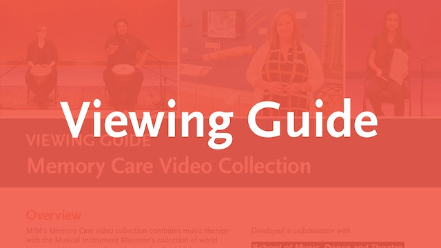 Memory Care Viewing Guide