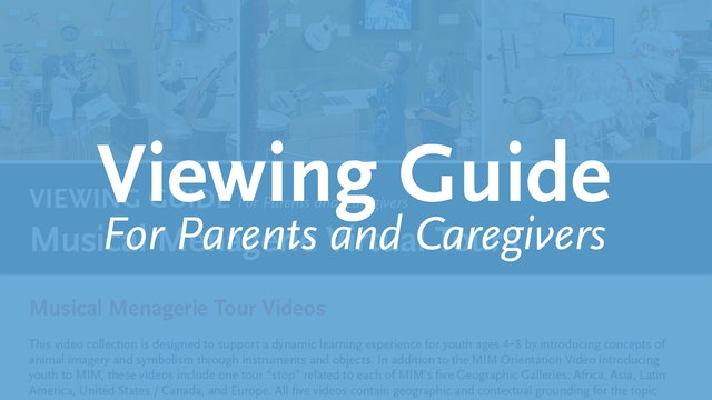 Musical Menagerie Viewing Guide for Parents and Caregivers
