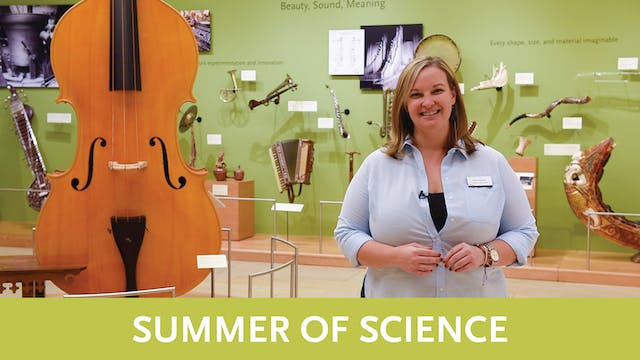 Summer of Science   Video 2   Intro to Organology