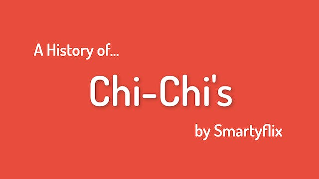 The History of Chi-Chi's