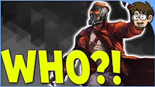 History of Star-Lord! [Guardians of t...