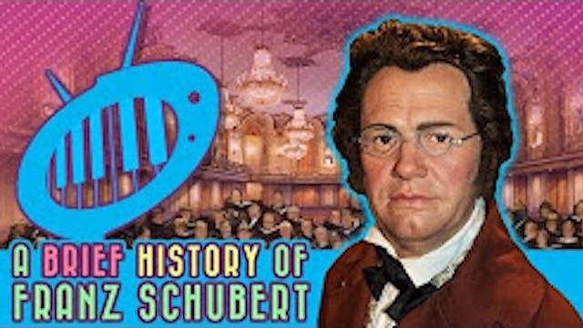 A Brief History of Franz Schubert