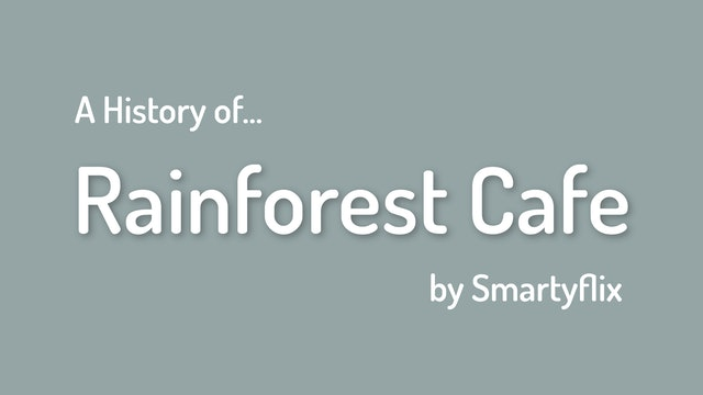 The History of the Rainforest Cafe
