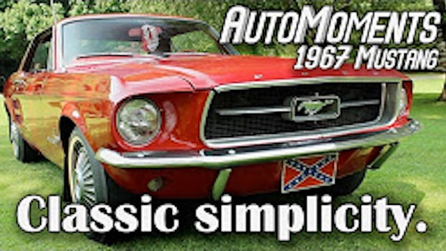 1967 Ford Mustang - Enjoying Classic Automotive Simplicity