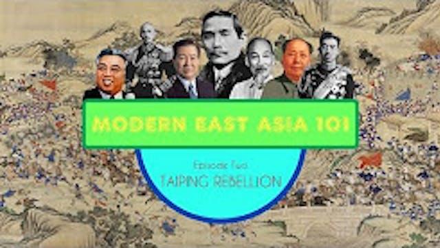 Taiping Rebellion- Modern East Asia