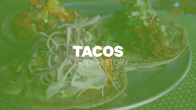 The History of Tacos - History Kitchen