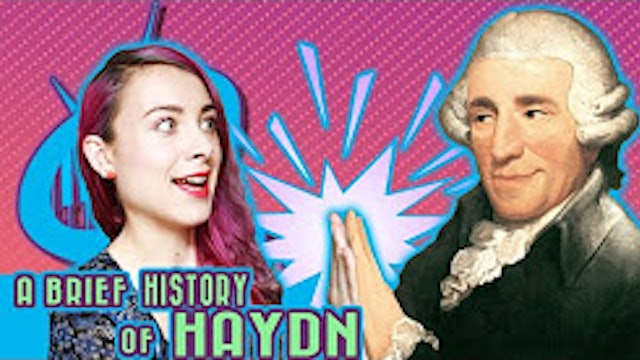A Brief History of Franz Joseph Haydn