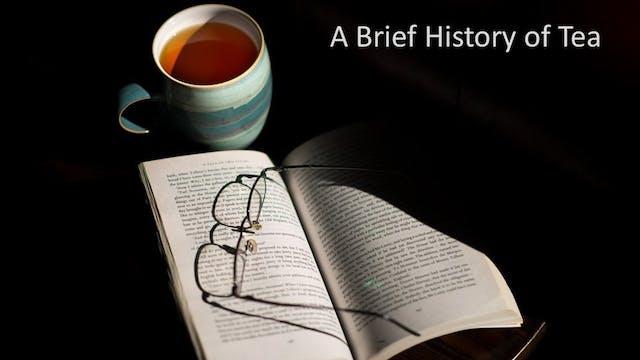 The History of Tea - History Kitchen