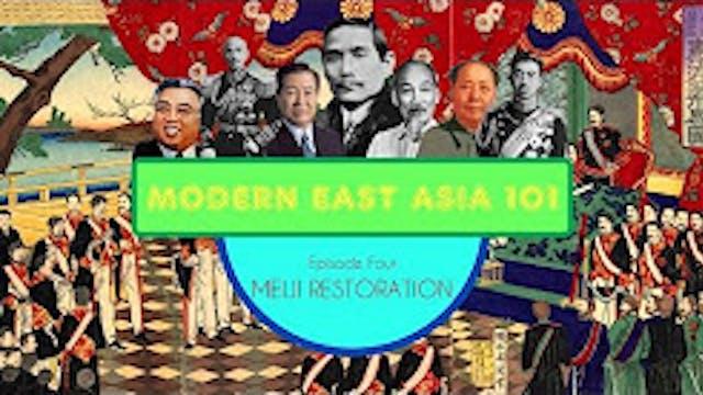 The Meiji Restoration- Modern East Asia
