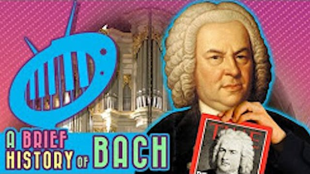 A Brief History of Bach
