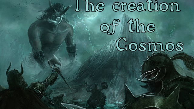 Journey through Norse Mythology - The creation of the Cosmos