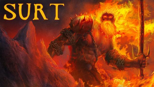 Journey through Norse Mythology - Surt the Fire Giant
