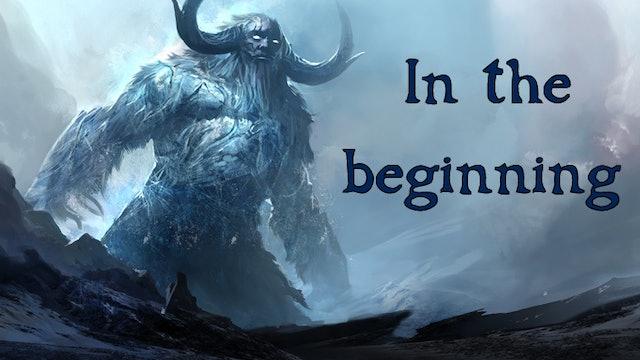 Journey through Norse Mythology - In the Beginning