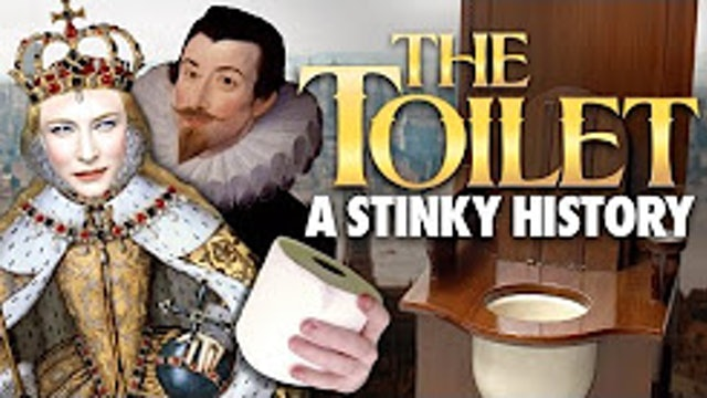 The Toilet - A Stinky History - Ancient Rome to Medieval England