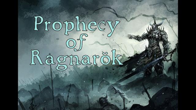 Journey through Norse Mythology - Prophecy of Ragnarök