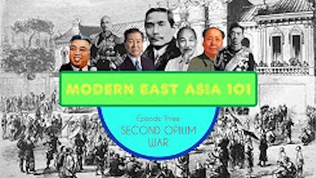 Second Opium War- Modern East Asia