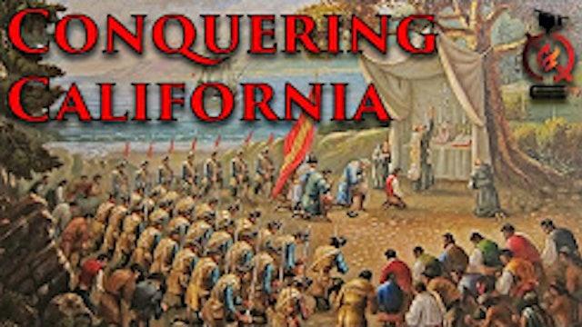 Initial Conquest - California History